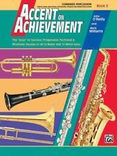 Accent on Achievement, Bk 3: Combined Percussion---S.D., B.D., Access., Timp. &