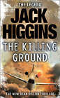 The Killing Ground by Jack Higgins, Book, New Paperback