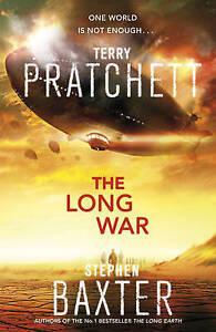 The Long War (The Long Earth), Baxter, Stephen & Pratchett, Terry, Used; Good Bo