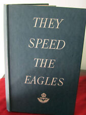 THEY SPEED THE EAGLES The Story of The W.A.A.A.F 1944 (AUSTRALIAN AIR FORCE)