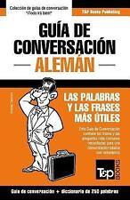 Guia de Conversacion Espanol-Aleman y Mini Diccionario de 250 Palabras by...