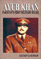 Ayub Khan: Pakistan's First Military Ruler, Gauhar, Altaf, Very Good, Hardcover