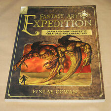 Fantasy Art Expedition: Draw and Paint Fantastic Creatures and Characters