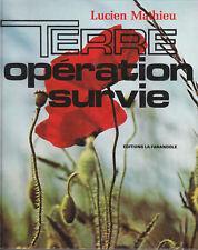 Livre terre opération survie Lucien Mathieu book