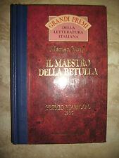 MARISA VOLPI - IL MAESTRO DELLA BETULLA - PREMIO VIAREGGIO 1986 - ANNO:1996 (FZ)