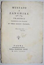 BODONI - ediz 1782 - Mustafo e Zanghire - Chamfort