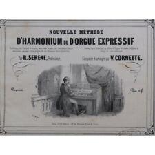 SERÈNE R. CORNETTE V. Nouvelle Méthode d'Harmonium ou d'Orgue 1845 partition she