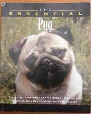 THE ESSENTIAL PUG......GOOD COPY...92 PAGES...Pb 1999..