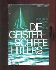 Saint-loup-les esprits navires d'Hitler-marin au service de la défense