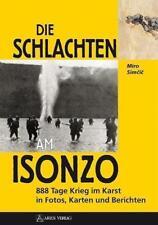 Die SCHLACHTEN am ISONZO 888 Tage Krieg im Karst in Fotos Karten & Berichten NEU