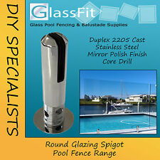 Frameless Glass Pool Fencing Spigot - Round Core Drill - Duplex 2205