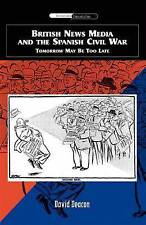 British News Media and the Spanish Civil War: Tomorrow May be Too Late: Tomorrow