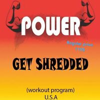 POWER_ Get Shredded fitness training program ( Workout plan 37 Pages )