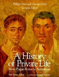 As New | A History of Private Life From Pagan Rome to Byzantium Volume 1 v1 vol