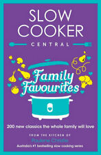 NEW Slow Cooker Central Family Favourites By Paulene Christie Paperback