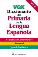 VOX Dictionary: Vox Diccionario de Primaria de la Lengua Española by Vox...
