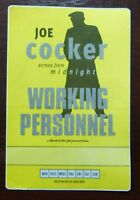 Joe Cocker - across from midnight - VIP - Working Personnel Pass - unbenutzt -
