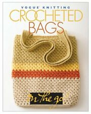 Vogue Knitting on the Go Crocheted Bags Vogue Knitting on the Go