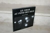 Jacques Revon - Le coeur au fond des yeux ( mine de charbon Loire)