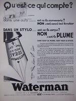 PUBLICITÉ DE PRESSE 1935 JIF WATERMAN PLUME ET STYLO - ADVERTISING