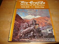 @@@ RIO GRANDE MAINLINE OF THE ROCKIES LUCIUS BEEBE & CHARLES CLEGG VGC @@@