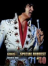 ELVIS 71 AT 40; SPECIAL REQUEST<>OOP<>2011<>Tunzi LTD Edition  HB Book