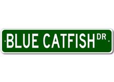 BLUE CATFISH  Street Sign ~ Fishing ~ Great Fish Sign f