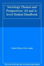 Sociology Themes and Perspectives: AS and A-level Student Handbook,Martin Holbo