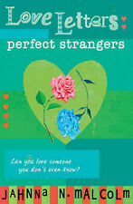 Perfect Strangers (Love Letters), New, Malcolm, Jahnna N. Book