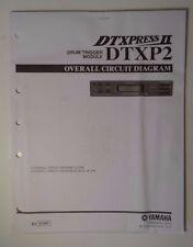 Original Yamaha Overall Circuit Diagram -DTXPress II DTXP2 Drum Trigger Module