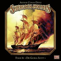 SHERLOCK HOLMES-FOLGE 26 - DIE GLORIA SCOTT   CD NEW