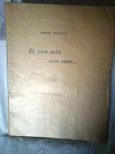 livre ancien Robert Margotin : et voici mon coeur (12 ex numerotés! signé 1930)