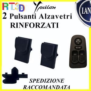 2 Pulsanti RINFORZATI pulsantiera LANCIA Y 735360605 e 604 alzavetri finestrini