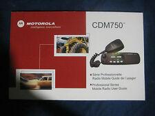 NEW MOTOROLA CDM750  USER MANUAL