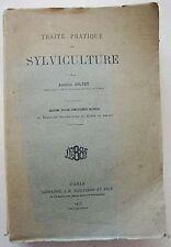 Traité Pratique de Sylviculture Antoine JOLYET éd Baillière 1916