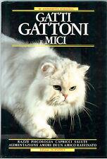 SCHIAVINA M. ANTONIETTA  GATTI GATTONI E MICI ACANTHUS 1987 I° ED.