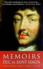 Memoirs: Duc de Saint-Simon Volume One: 1691-1709 by Duc De Saint-Simon