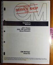 John Deere 526 S/N 5553- 726 S/N 8971- 832 S/N 1001- Snow Blower Operator Manual