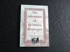 The Adventures Of Sir Hillary Rinderpest(SIGNED) by Pete Funkhouser