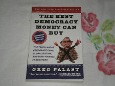 The Best Democracy Money Can Buy by GREG PALAST   -JA-