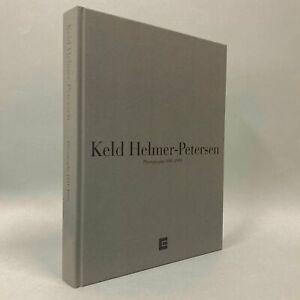 Keld Helmer-Petersen: Photographs 1941-1995
