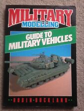 Military Modelling Guide to Military Vehicles PB Robin Buckland