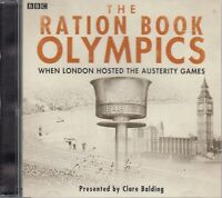 The Ration Book Olympics CD Audio NEW Clare Balding London Austerity Games