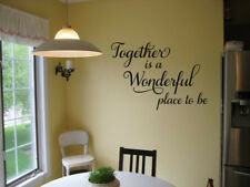 TOGETHER IS A WONDERFUL PLACE TO BE VINYL WALL DECAL STICKER DECOR LETTERING
