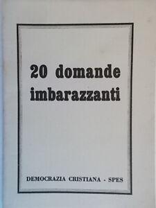 20 domande imbarazzantidemocrazia cristiana spespolitica comunismo russia 85