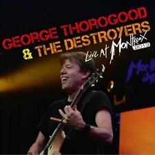 George Thorogood & The Destroyers Live At Montreux 2013 CD NEW SEALED Blues