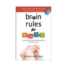Brain Rules for Baby by John Medina (author)