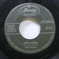 Hear! Northern Soul Exotica 45 Nick Adams - Born A Rebel / Bull Run On Mercury