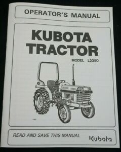 Kubota L2350 Compact Tractor Owner's Operator Manual 2WD 4WD L2350F L2350DT