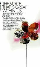 Bantam Classics: The Voice That Is Great Within Us : American Poetry of the...